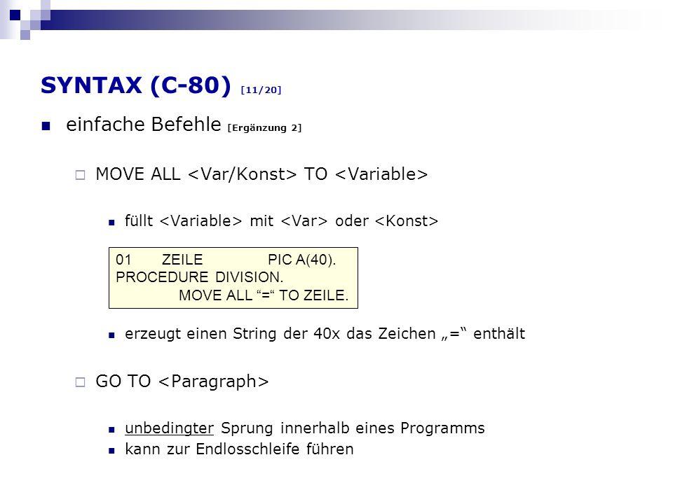 SYNTAX (C-80) [11/20] einfache Befehle [Ergänzung 2]